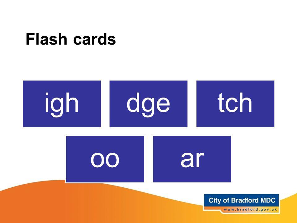 Flash cards igh dge tch oo ar