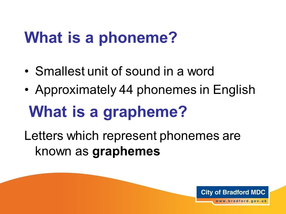 What is a phoneme What is a grapheme