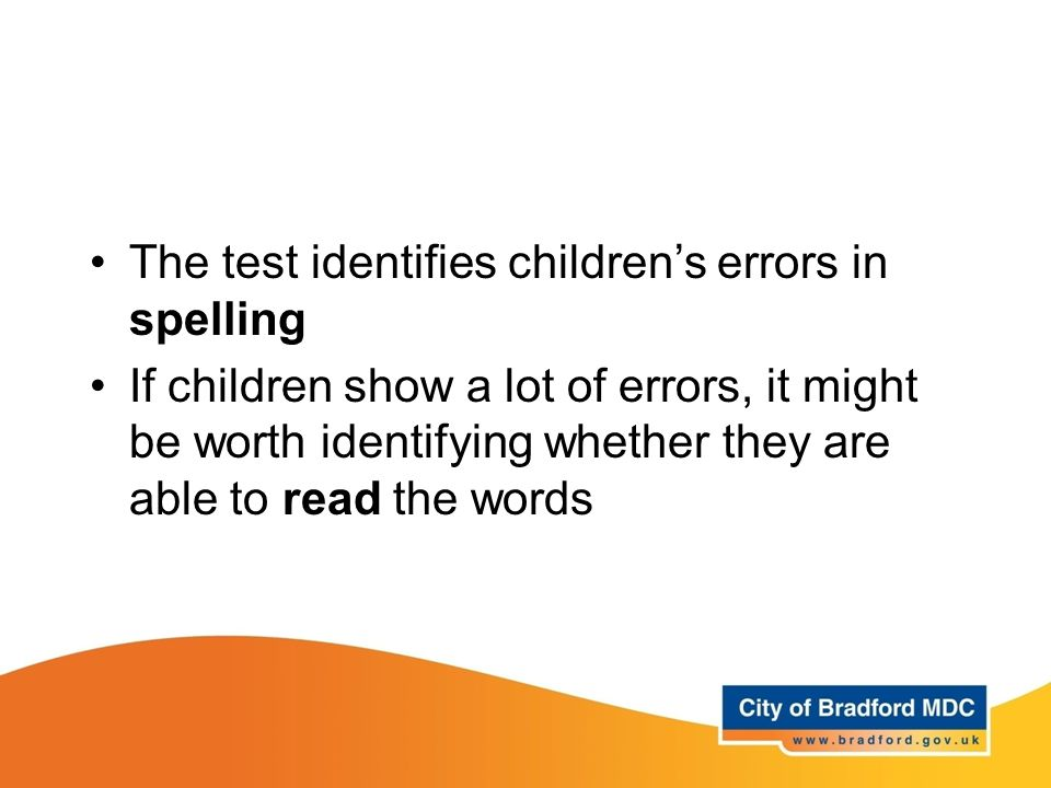 The test identifies children's errors in spelling