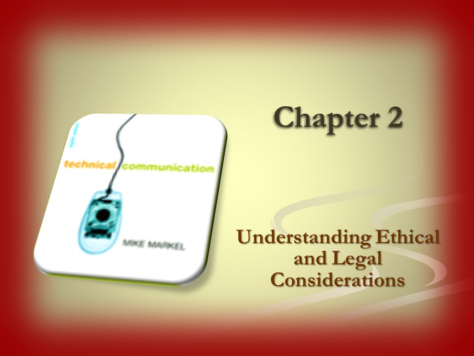 Understanding Ethical and Legal Considerations