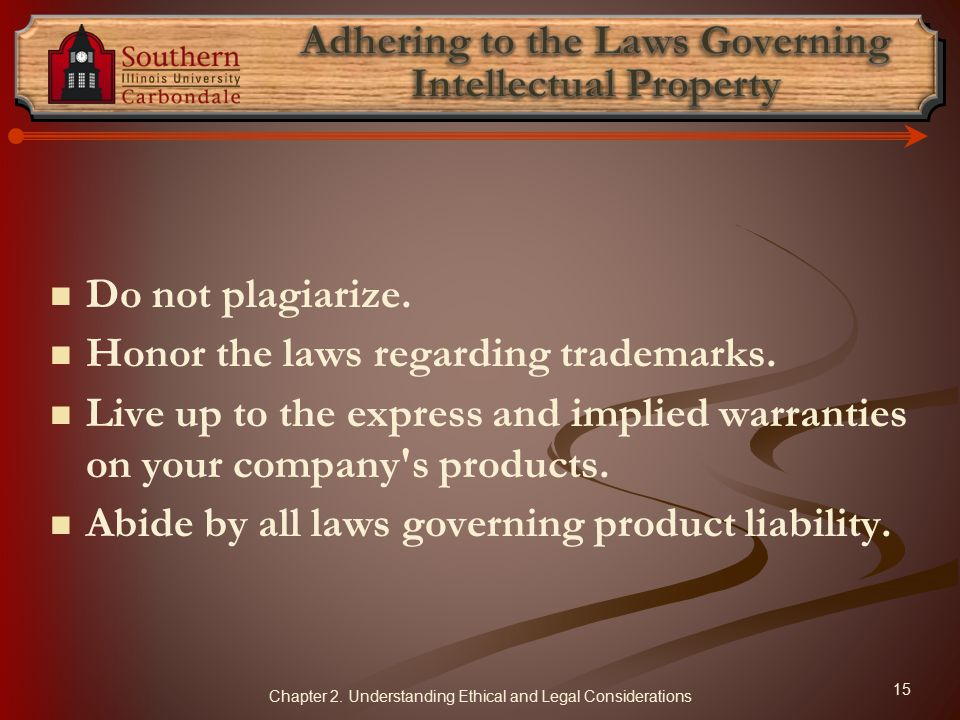 Adhering to the Laws Governing Intellectual Property