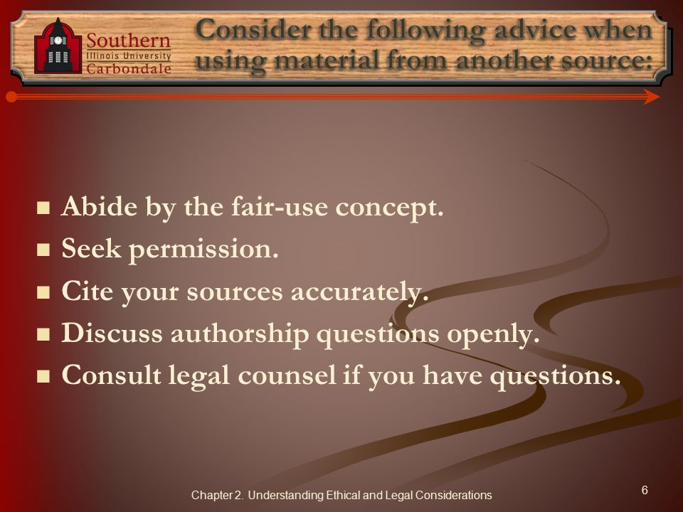 Consider the following advice when using material from another source: