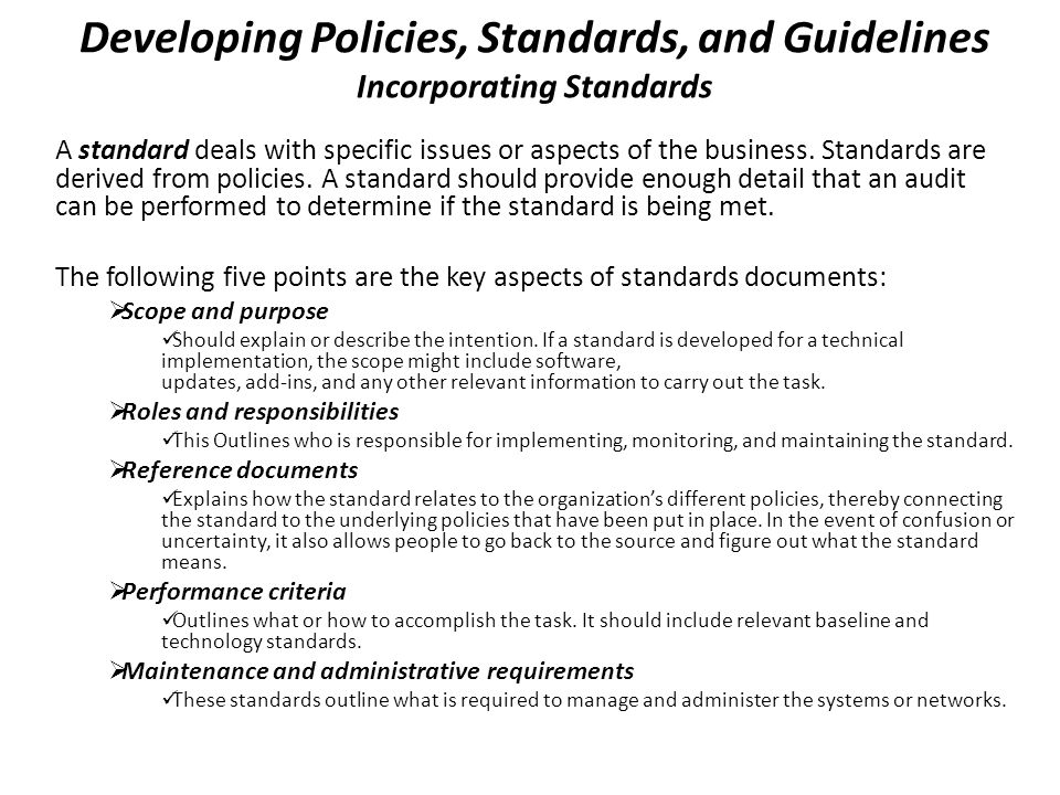 Developing Policies, Standards, and Guidelines Incorporating Standards