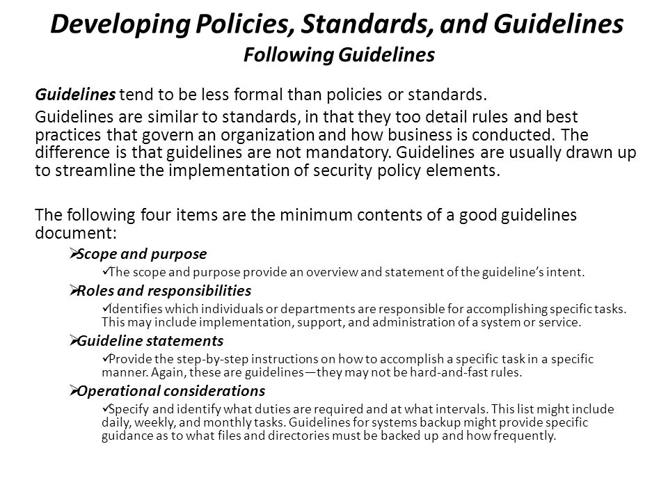 Developing Policies, Standards, and Guidelines Following Guidelines