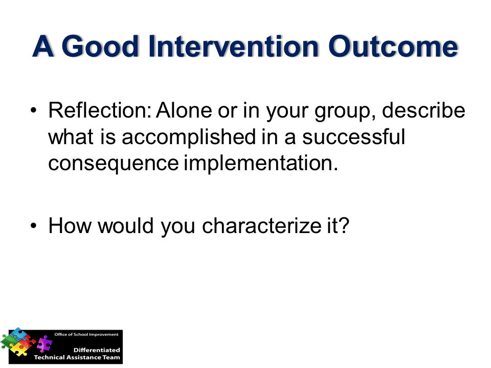 A Good Intervention Outcome