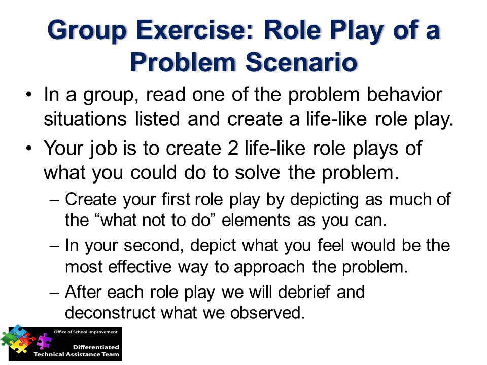 Group Exercise: Role Play of a Problem Scenario