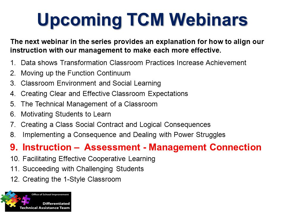 Upcoming TCM Webinars Instruction – Assessment - Management Connection