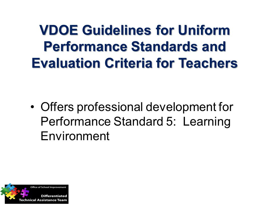 VDOE Guidelines for Uniform Performance Standards and Evaluation Criteria for Teachers