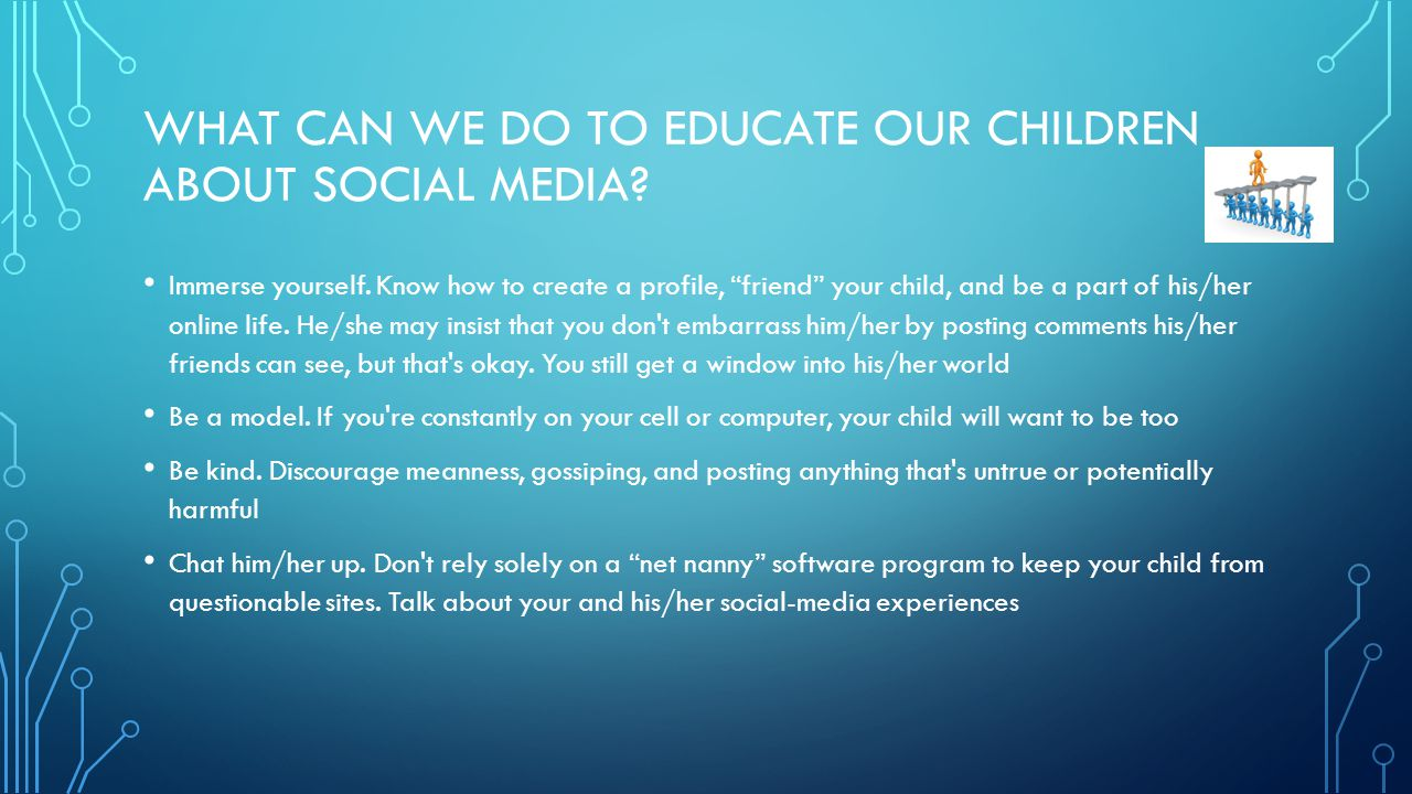What can we do to educate our children about social media