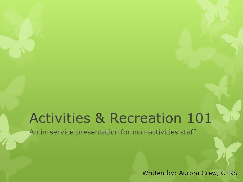 Activities & Recreation 101