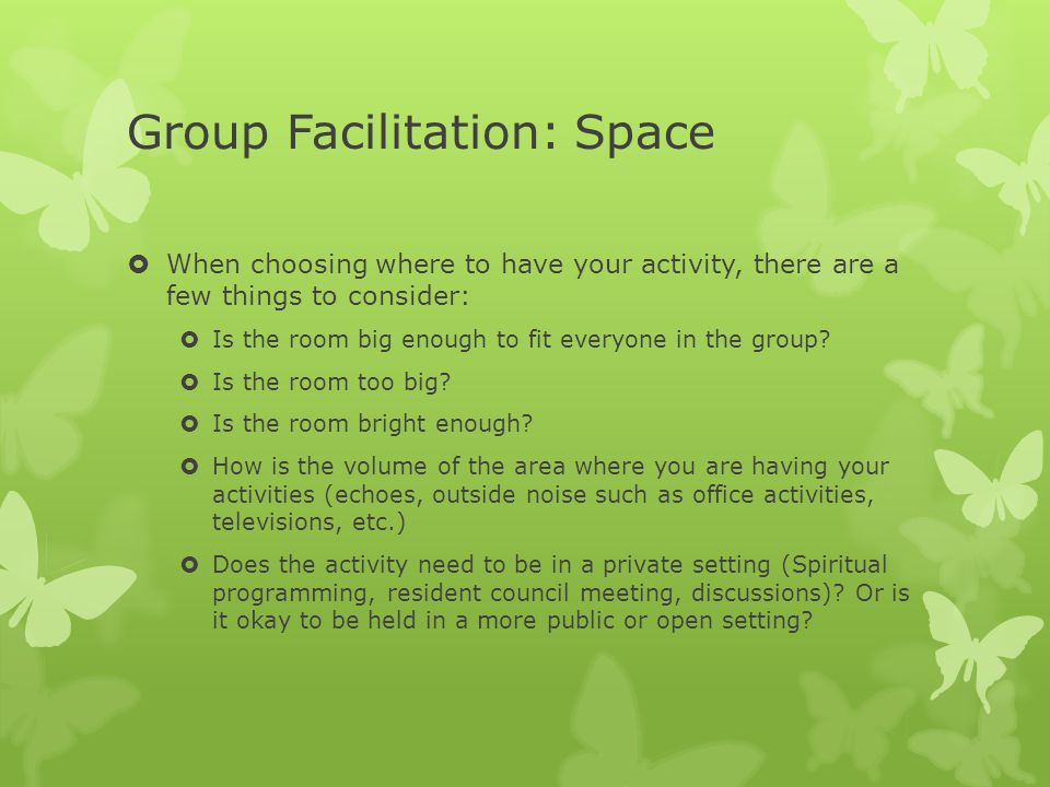 Group Facilitation: Space