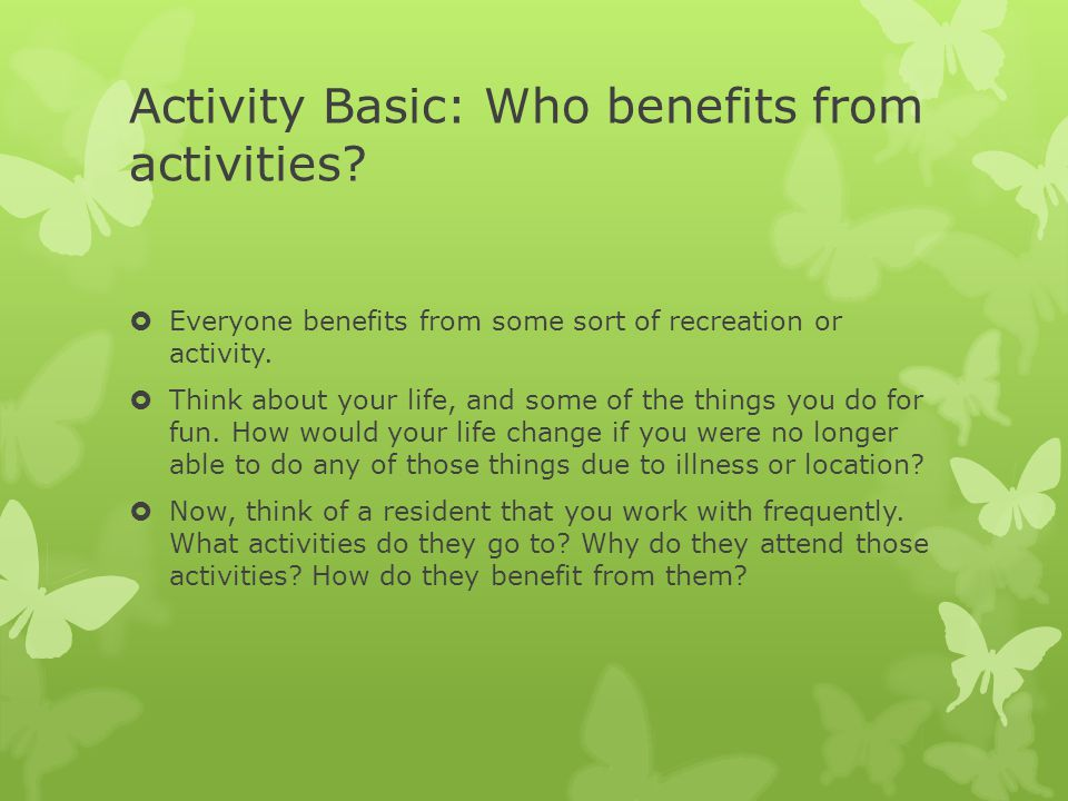 Activity Basic: Who benefits from activities