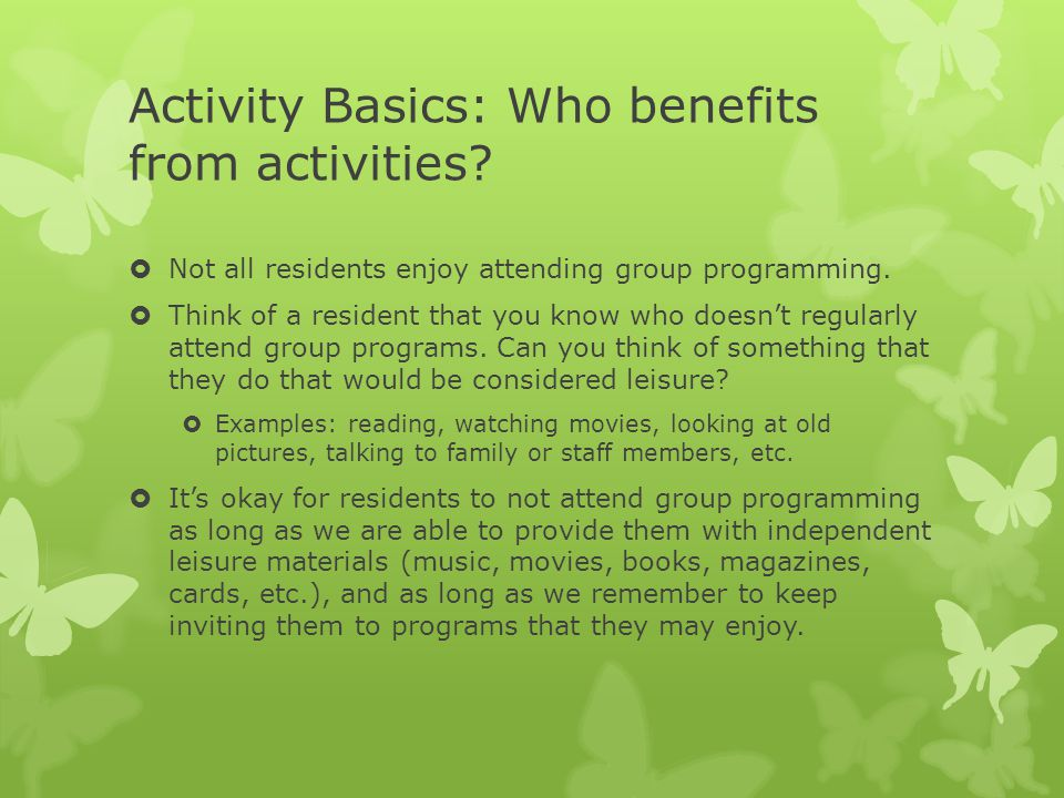 Activity Basics: Who benefits from activities