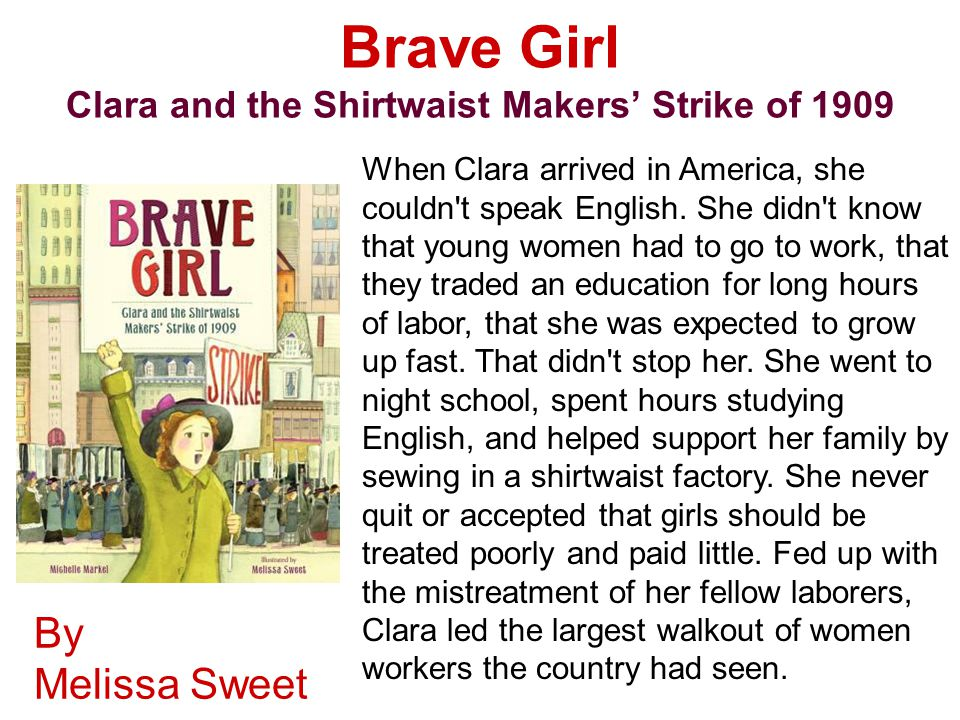 Brave Girl Clara and the Shirtwaist Makers' Strike of 1909
