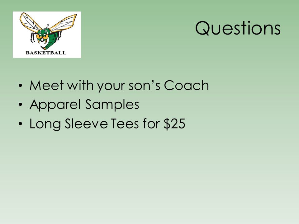 Questions Meet with your son's Coach Apparel Samples