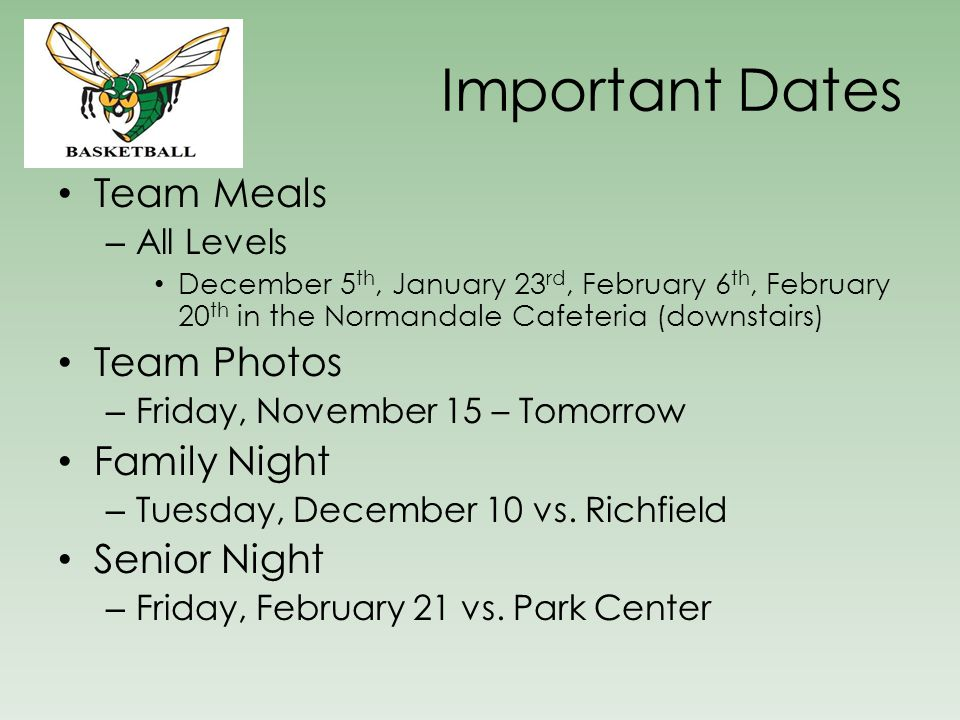 Important Dates Team Meals Team Photos Family Night Senior Night