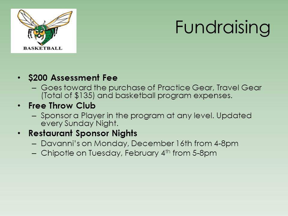 Fundraising $200 Assessment Fee Free Throw Club