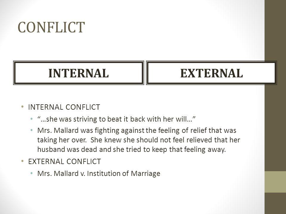 CONFLICT INTERNAL EXTERNAL INTERNAL CONFLICT EXTERNAL CONFLICT