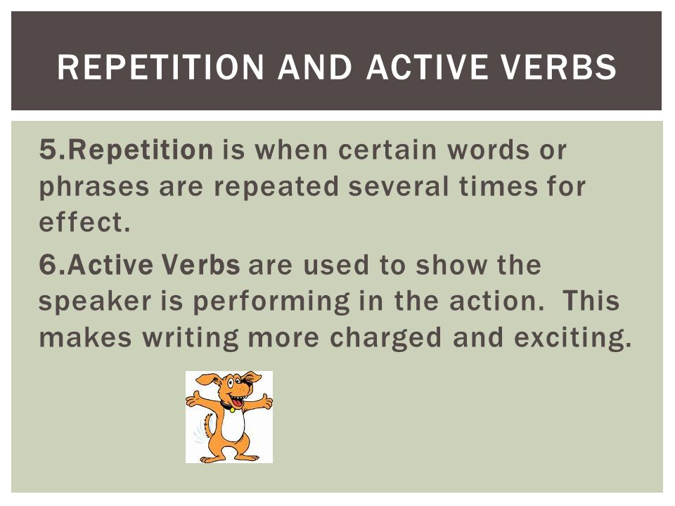 Repetition and Active Verbs