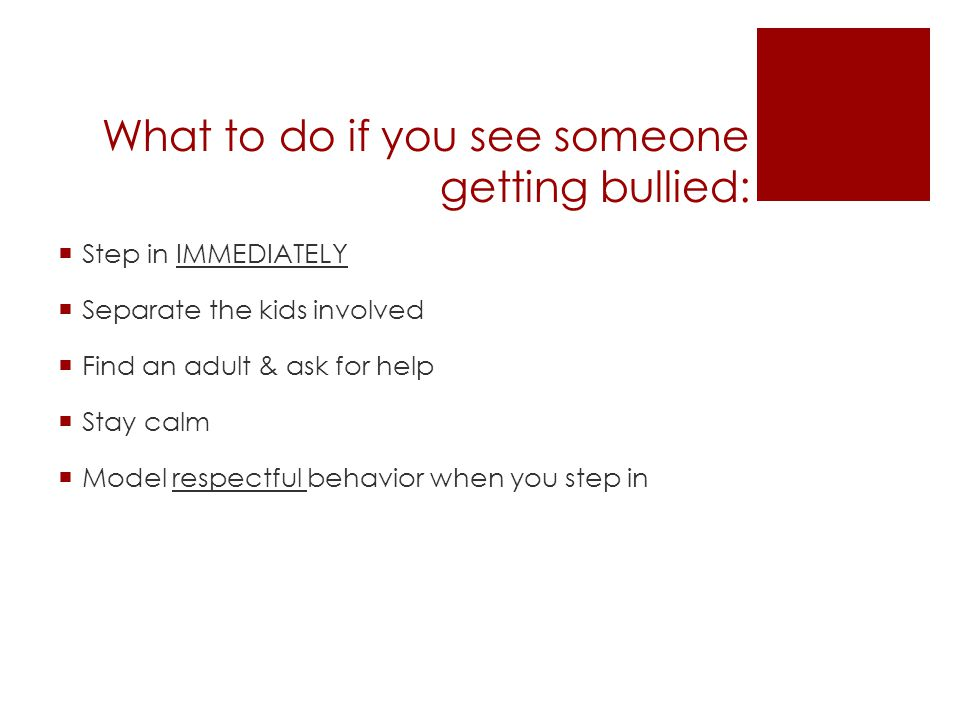 What to do if you see someone getting bullied: