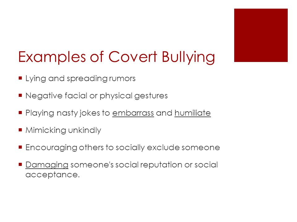 Examples of Covert Bullying