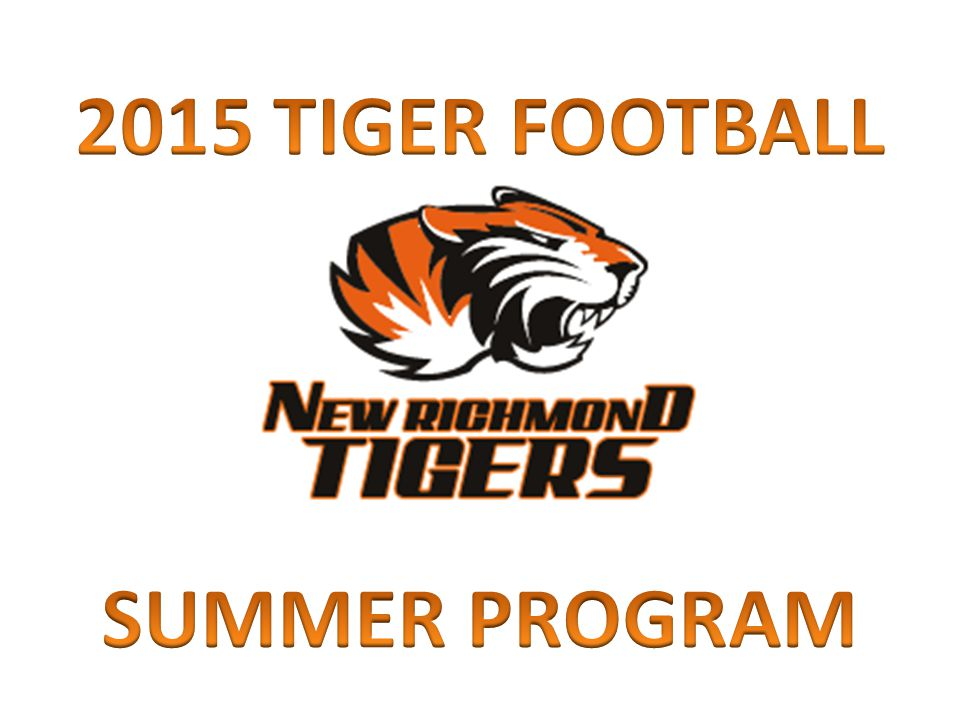2015 TIGER FOOTBALL SUMMER PROGRAM