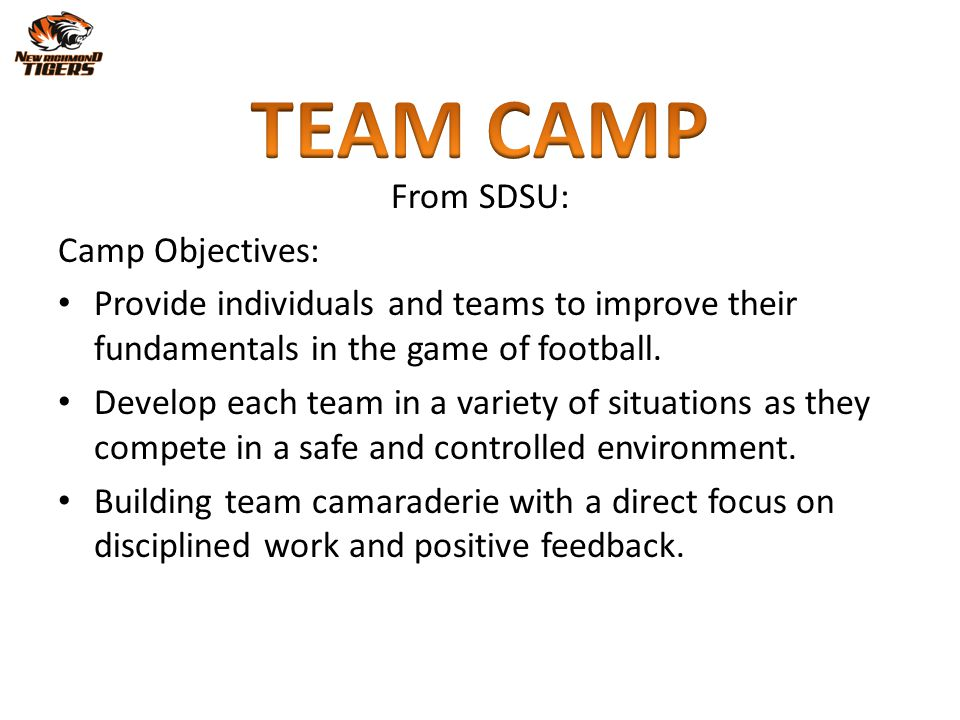 TEAM CAMP From SDSU: Camp Objectives: