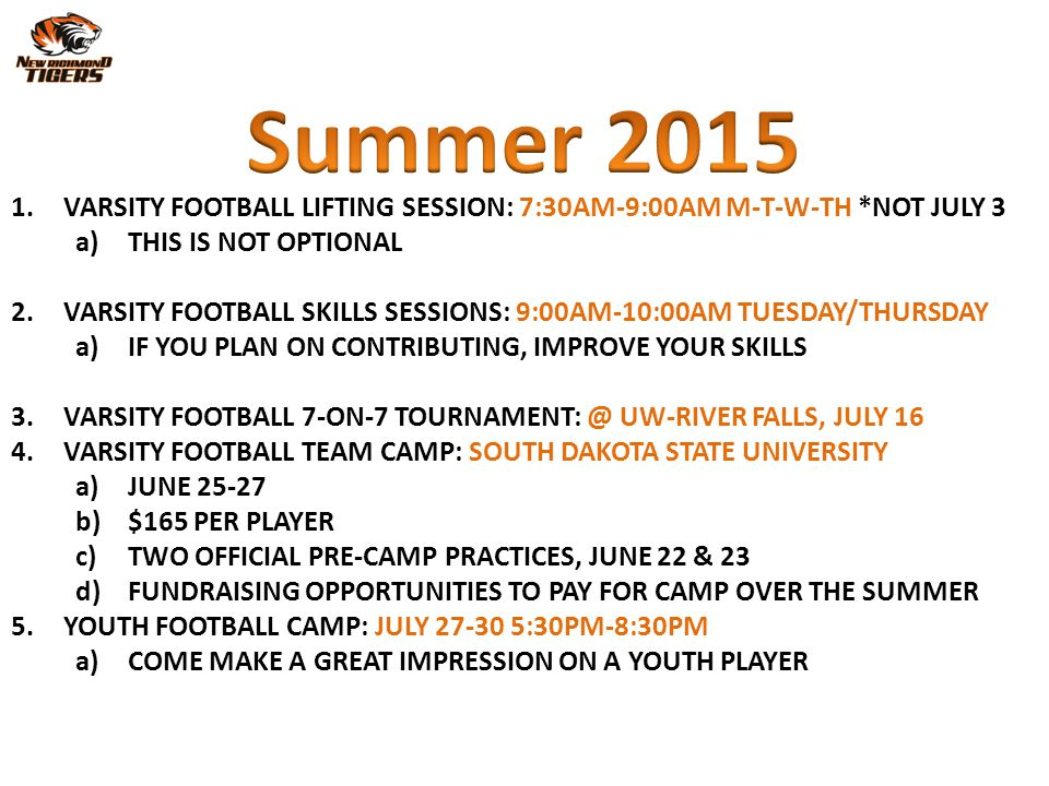 Summer 2015 VARSITY FOOTBALL LIFTING SESSION: 7:30AM-9:00AM M-T-W-TH *NOT JULY 3. THIS IS NOT OPTIONAL.