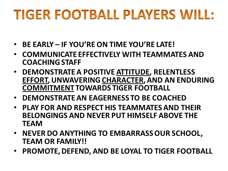 TIGER FOOTBALL PLAYERS WILL: