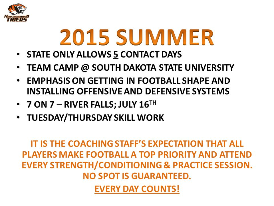 2015 SUMMER STATE ONLY ALLOWS 5 CONTACT DAYS
