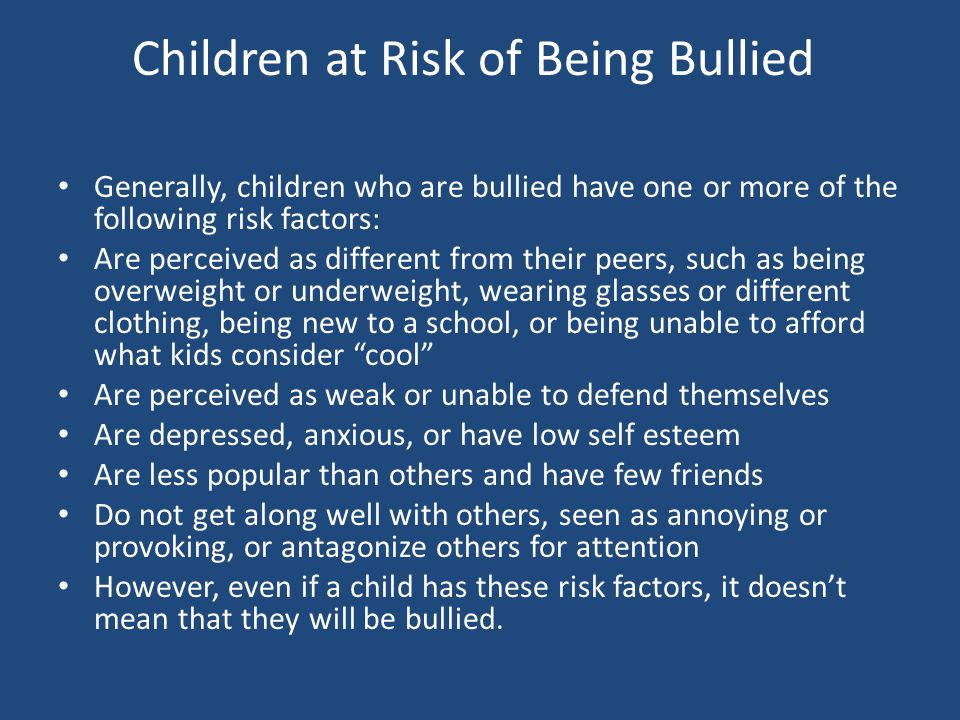 Children at Risk of Being Bullied