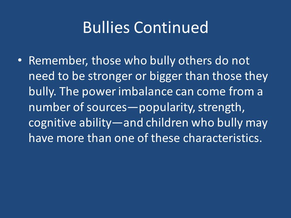 Bullies Continued