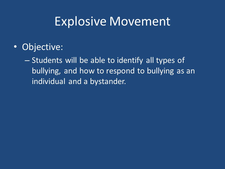Explosive Movement Objective: