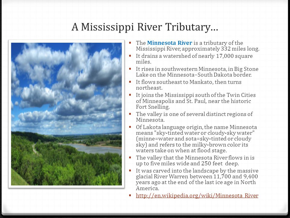 A Mississippi River Tributary…