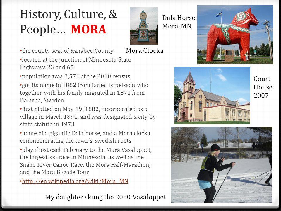 History, Culture, & People… MORA