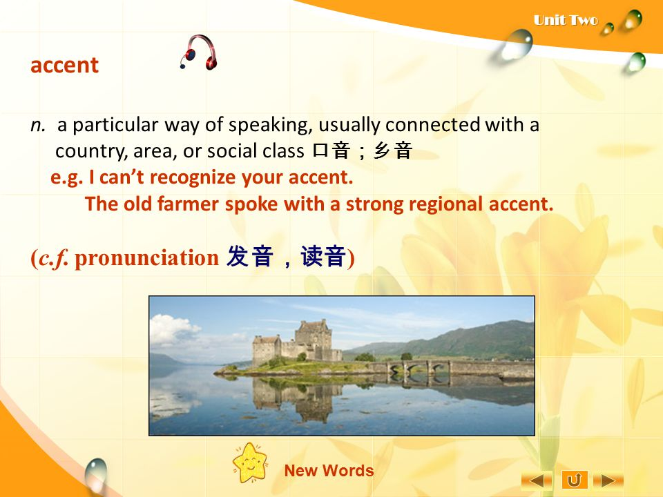 accent (c.f. pronunciation 发音,读音)
