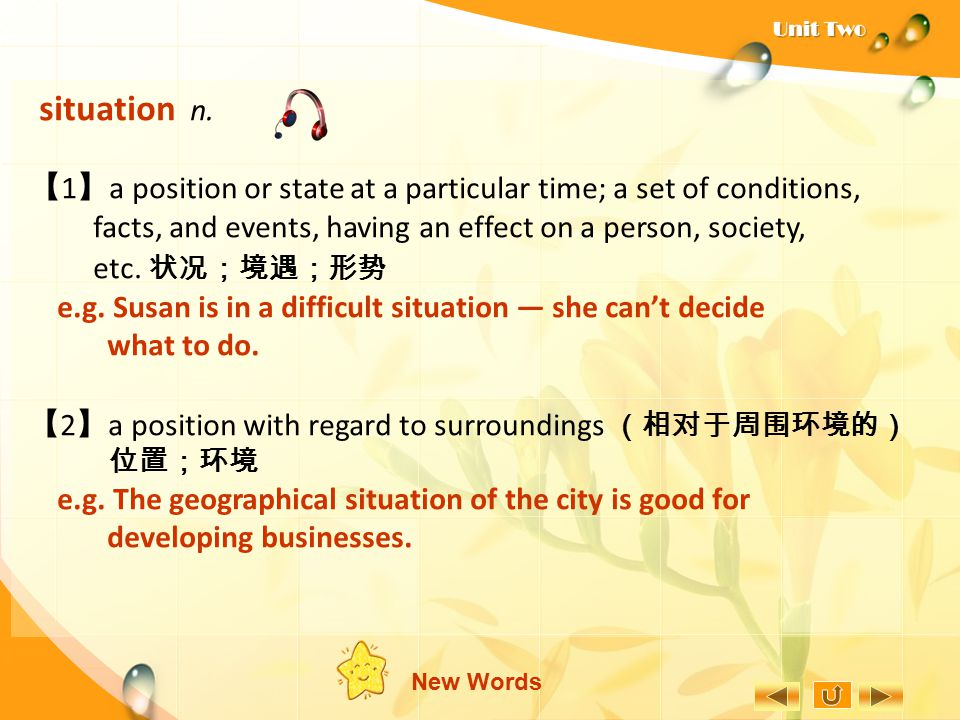 【1】a position or state at a particular time; a set of conditions,