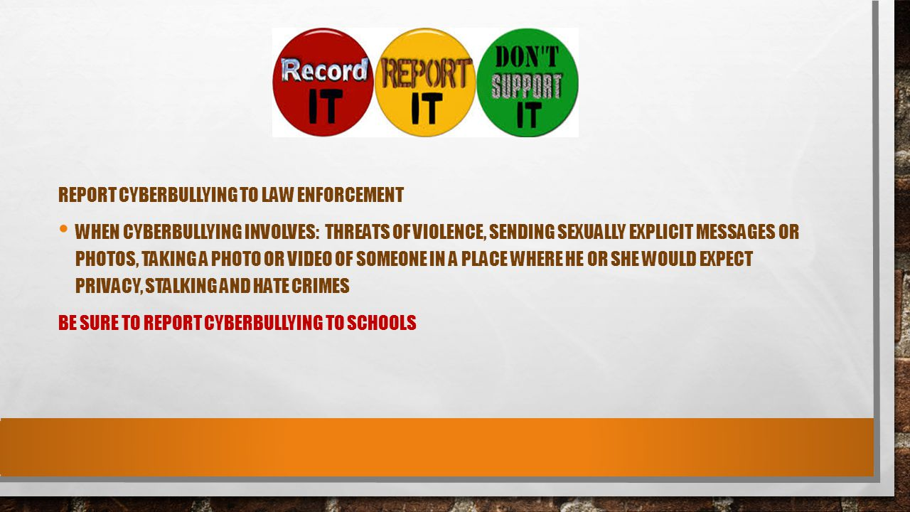 Report Cyberbullying to Law Enforcement