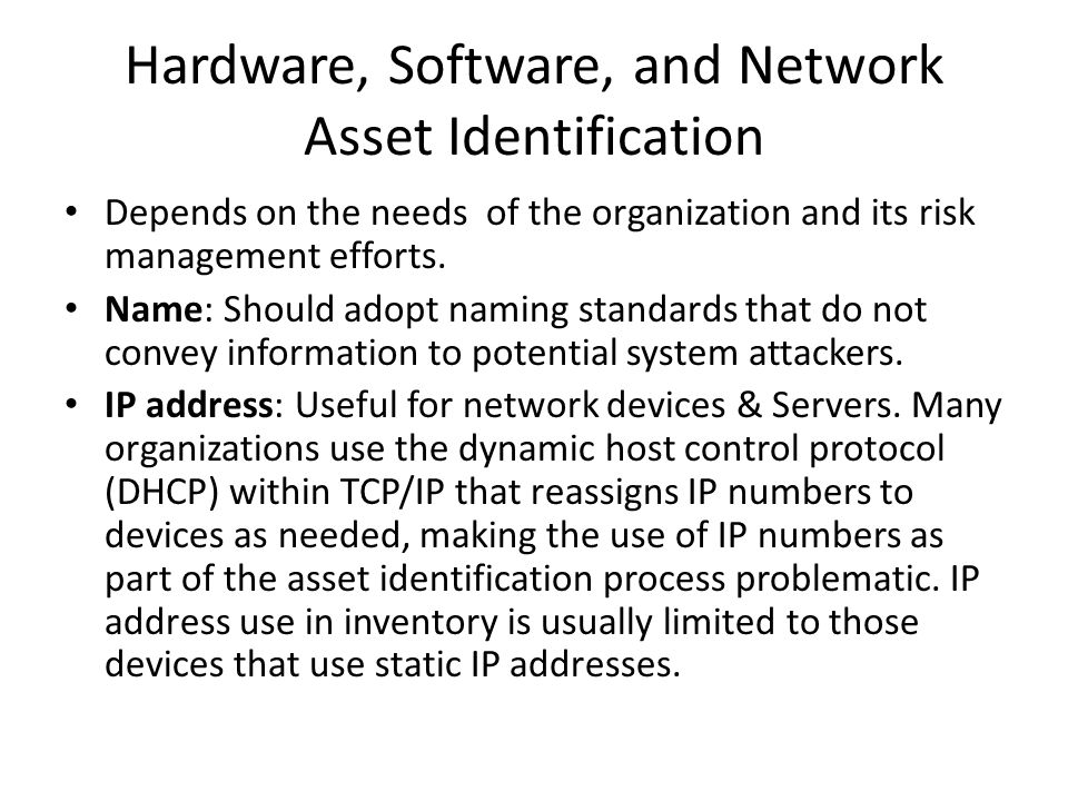 Hardware, Software, and Network Asset Identification