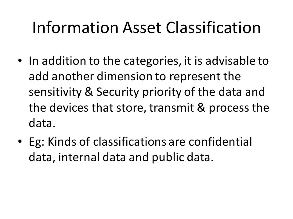 Information Asset Classification