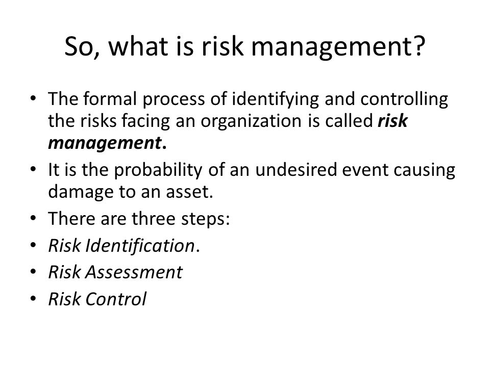 So, what is risk management