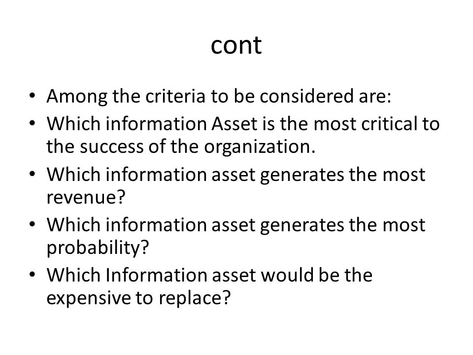 cont Among the criteria to be considered are: