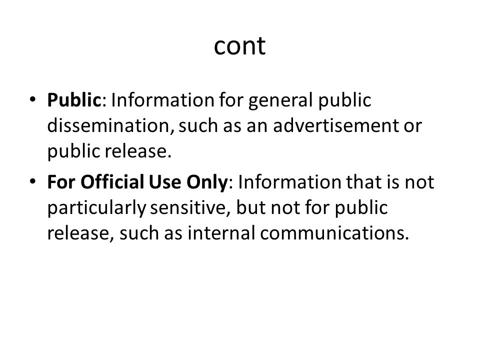cont Public: Information for general public dissemination, such as an advertisement or public release.