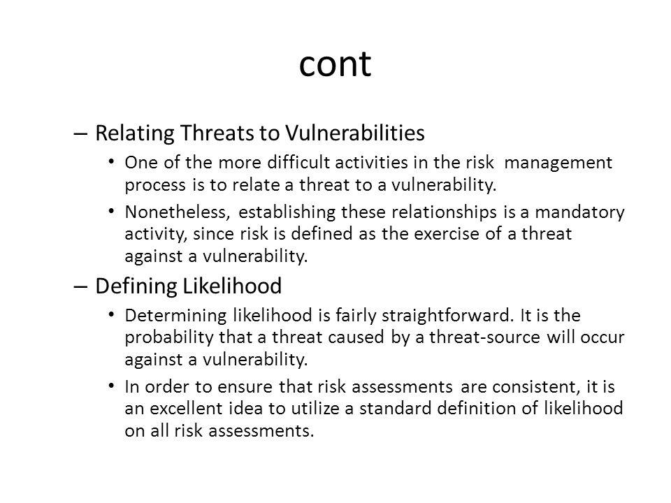 cont Relating Threats to Vulnerabilities Defining Likelihood