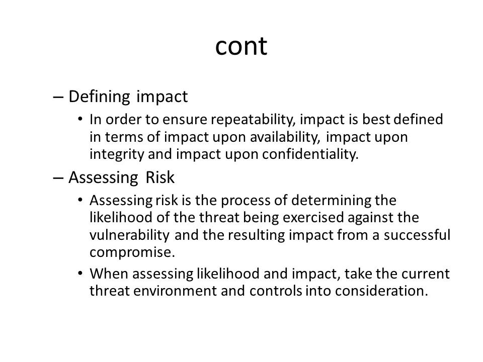 cont Defining impact Assessing Risk