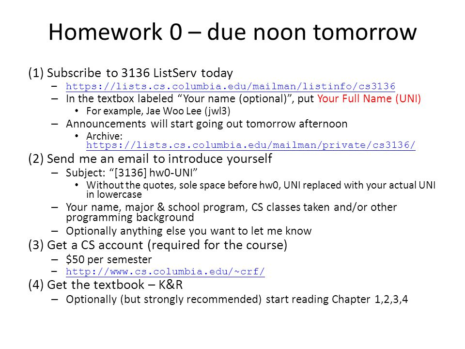 Homework 0 – due noon tomorrow