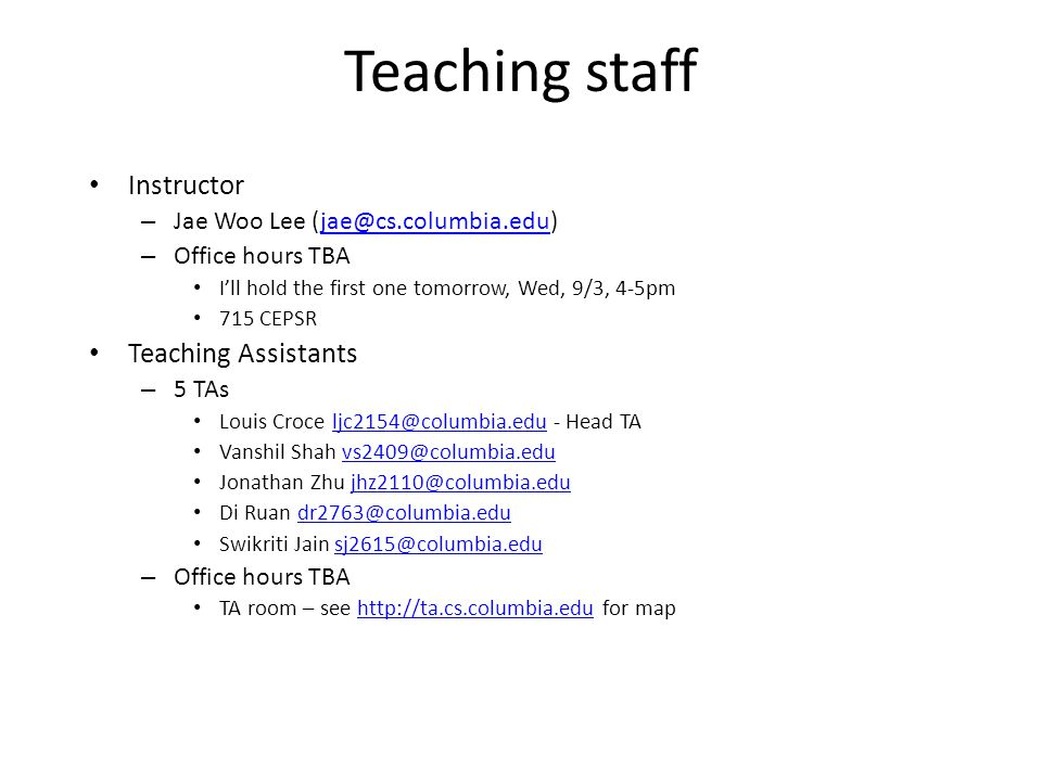 Teaching staff Instructor Teaching Assistants