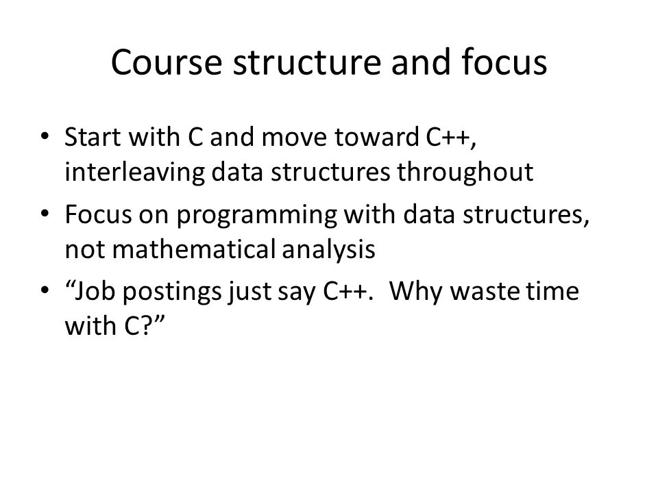 Course structure and focus