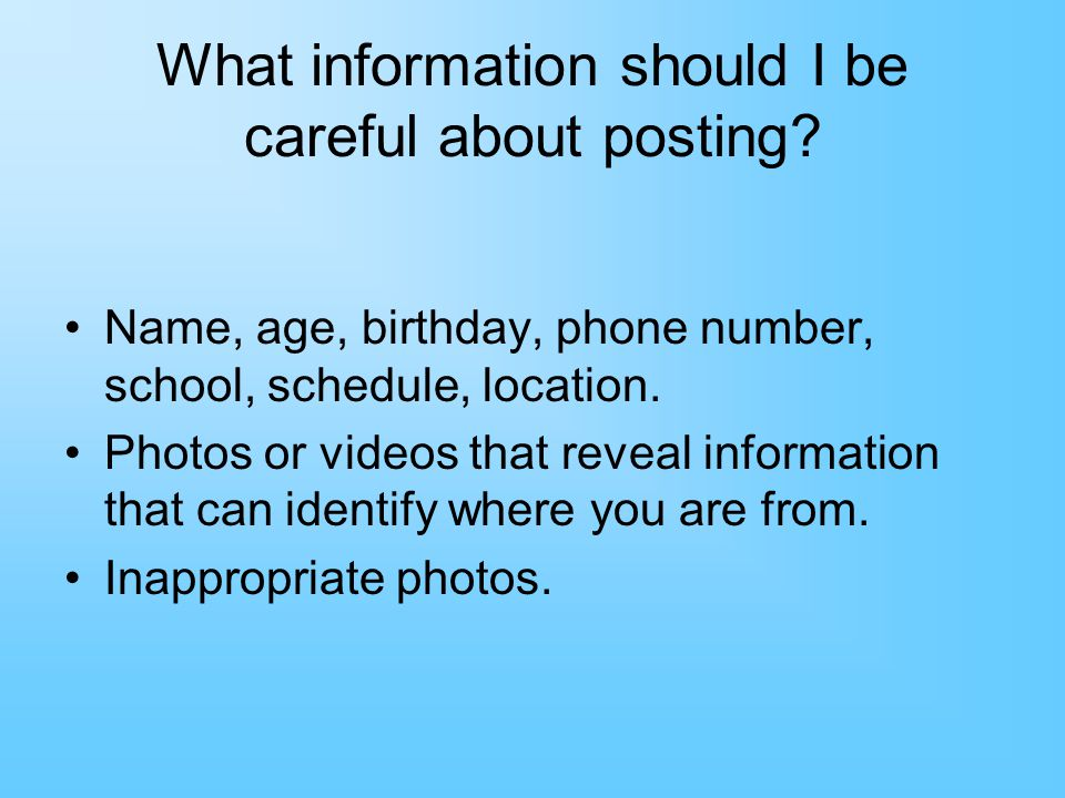What information should I be careful about posting