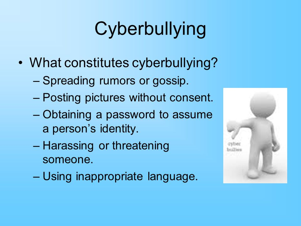 Cyberbullying What constitutes cyberbullying